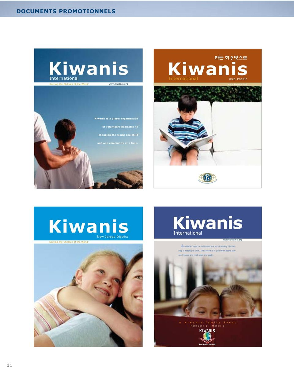 Kiwanis New Jersey District Serving the Children of the World Kiwanis International All children need to understand the joy of reading.