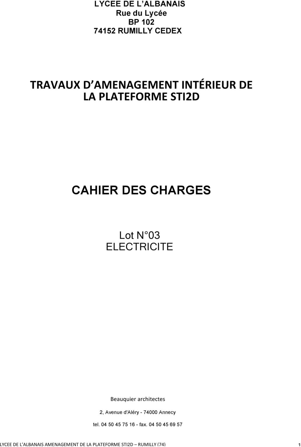 DES CHARGES Lot N 03 ELECTRICITE Beauquier architectes 2,