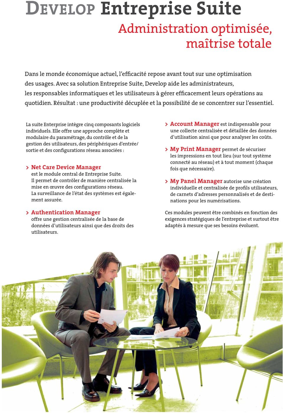 administrators, Avec sa solution IT specialists Entreprise Suite, users Develop streamline aide their les administrateurs, work, minimise their efforts les achieve responsables more in less