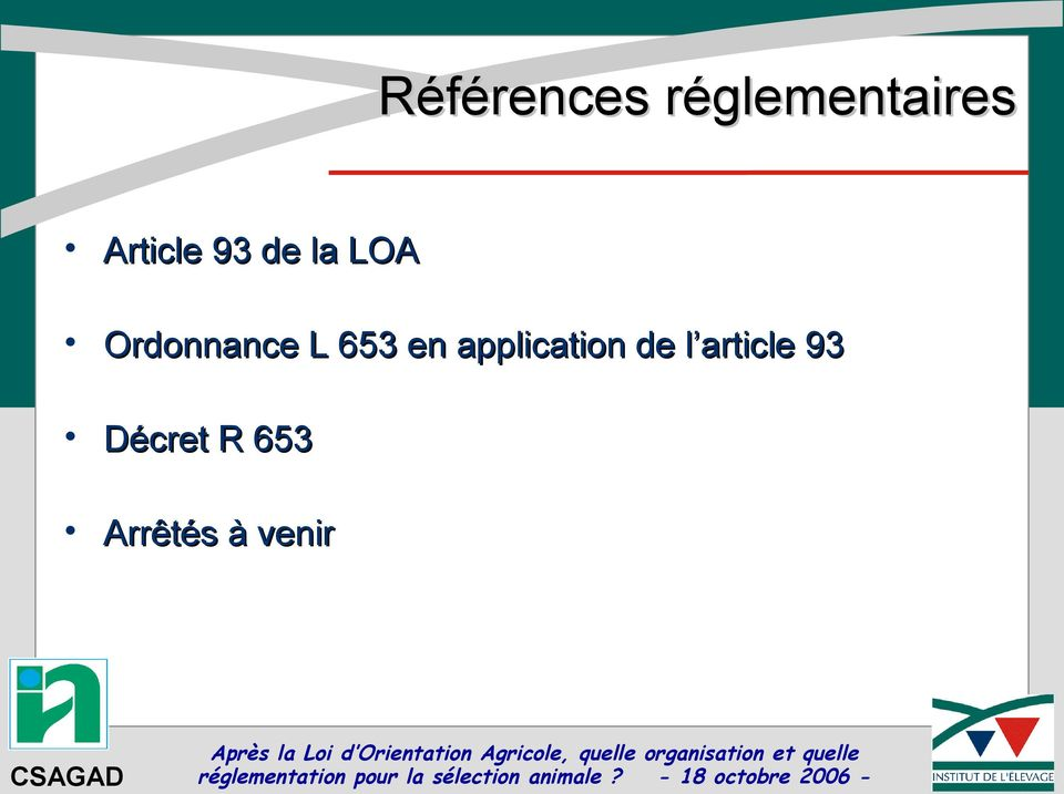 L 653 en application de l