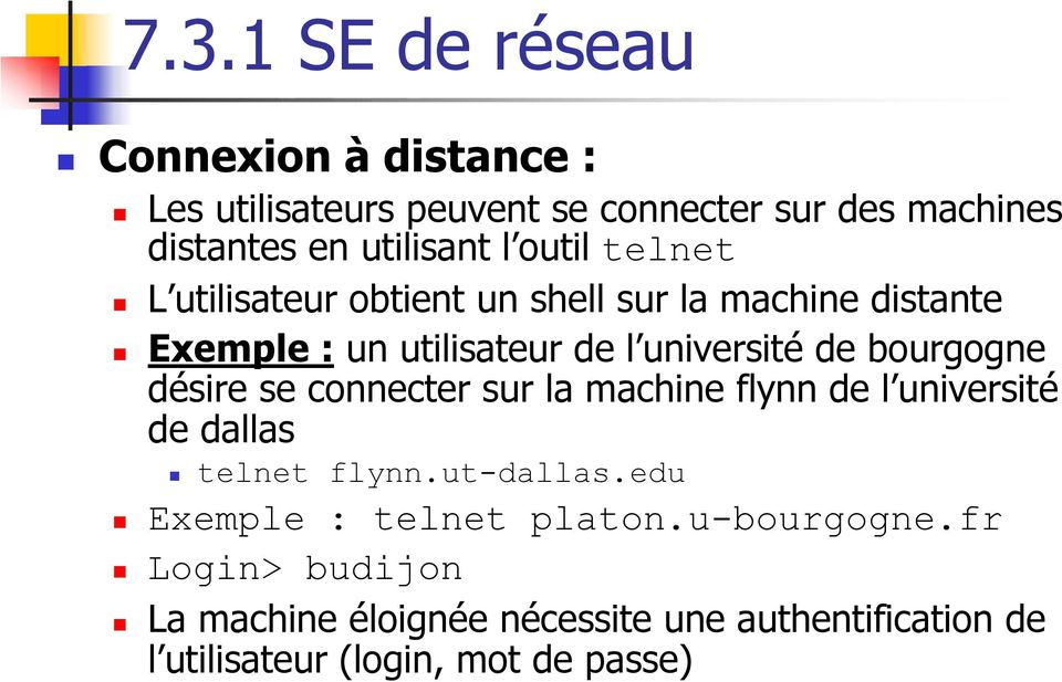 bourgogne désire se connecter sur la machine flynn de l université de dallas telnet flynn.ut-dallas.