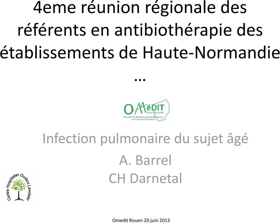 Haute-Normandie Infection pulmonaire du