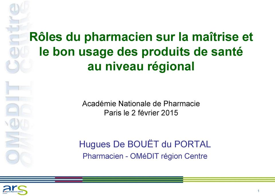 Nationale de Pharmacie Paris le 2 février 2015