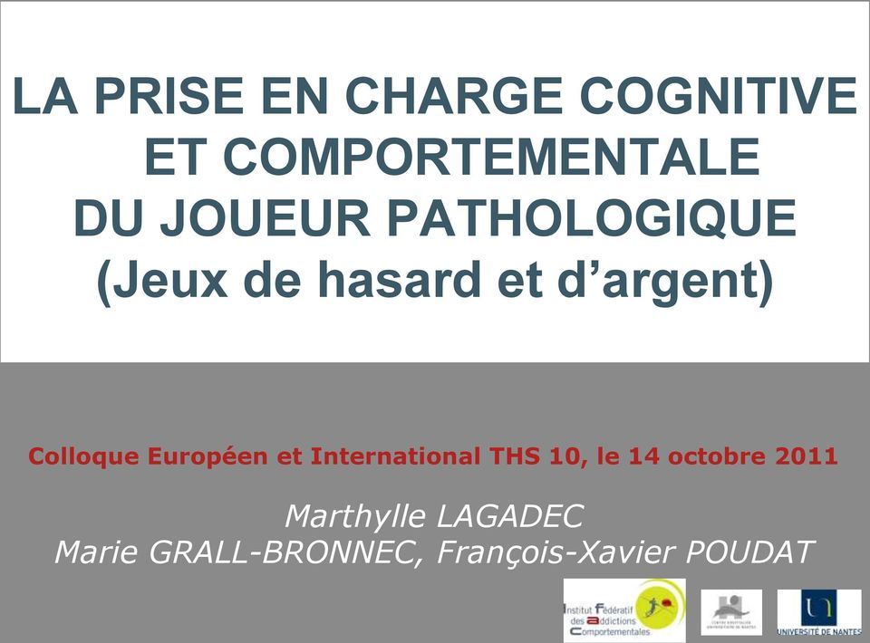 Colloque Européen et International THS 10, le 14