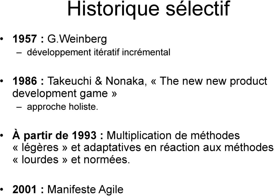 «The new new product development game» approche holiste.