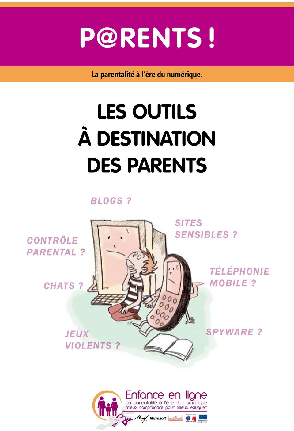Les outils à destination des parents blogs?
