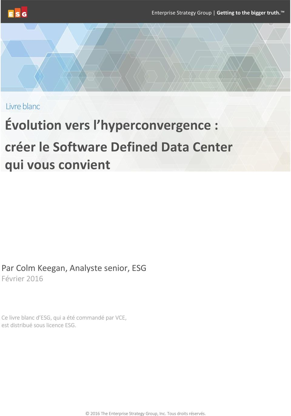 Defined Data Center qui vous convient Par Colm Keegan, Analyste senior,