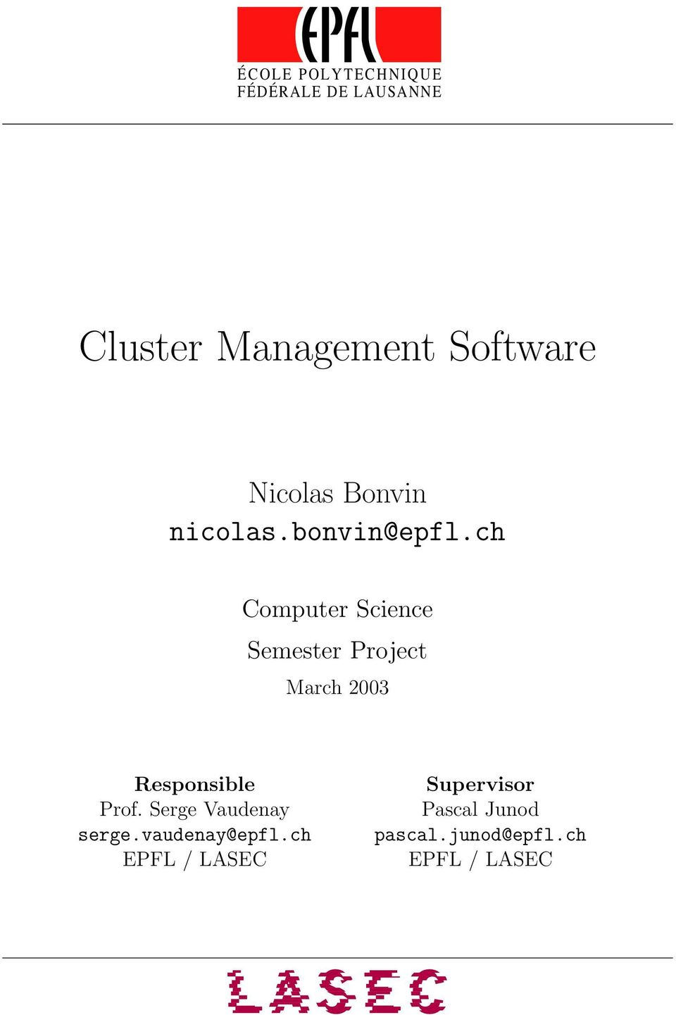 ch Computer Science Semester Project March 2003 Responsible Prof.