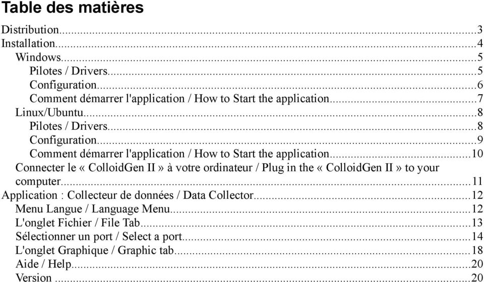 ..9 Comment démarrer l'application / How to Start the application.