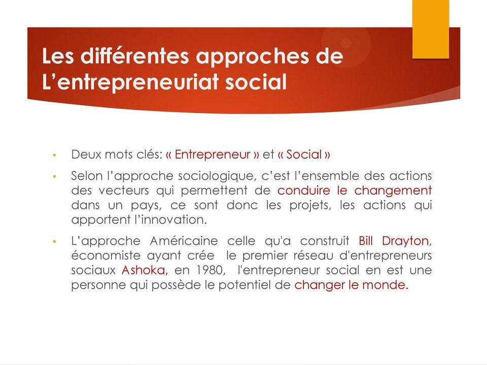 actions qui apportent l innovation.