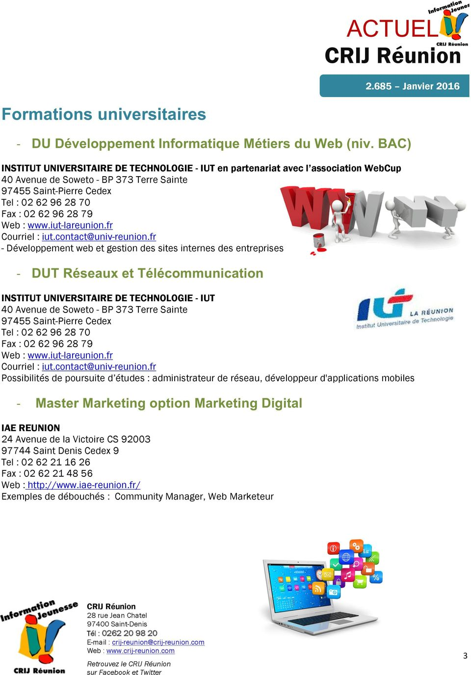Web : www.iut-lareunion.fr Courriel : iut.contact@univ-reunion.