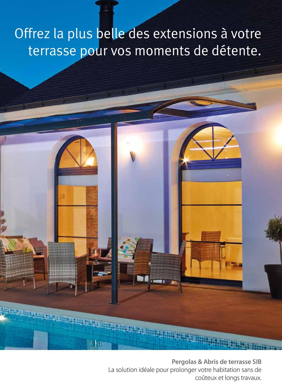 Pergolas & Abris de terrasse SIB La solution