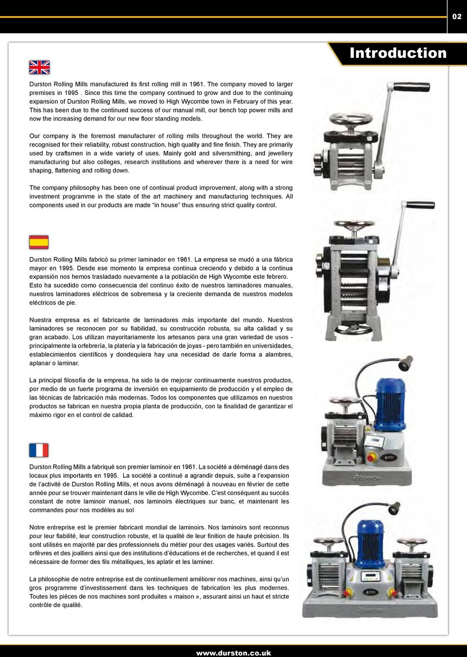 This has been due to the continued success of our manual mill, our bench top power mills and now the increasing demand for our new floor standing models.