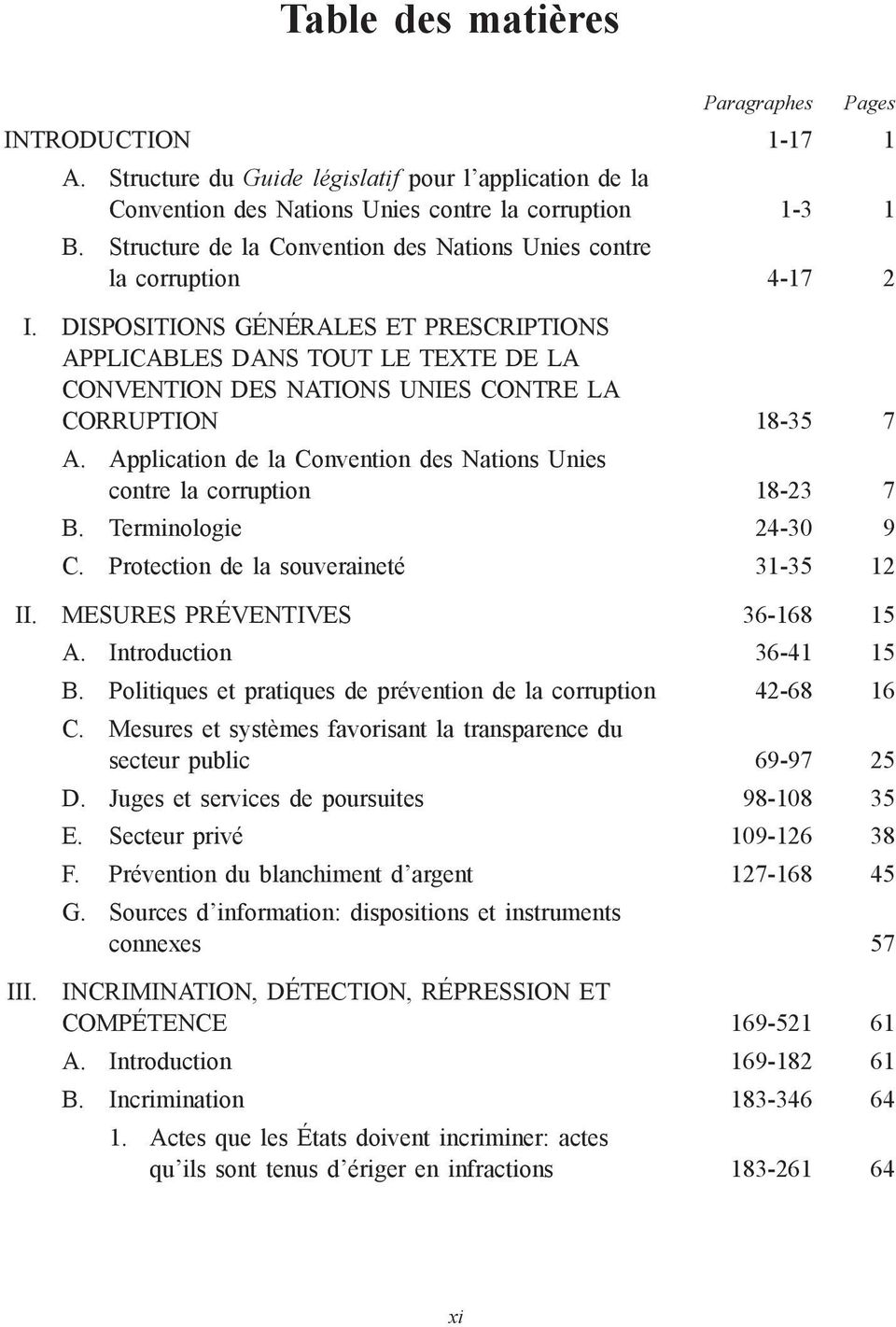 Dispositions générales et prescriptions applicables DANs tout LE TEXTE de la Convention des Nations Unies contre la corruption 18-35 7 A.
