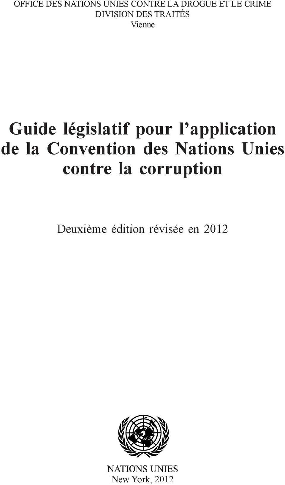 application de la Convention des Nations Unies contre la