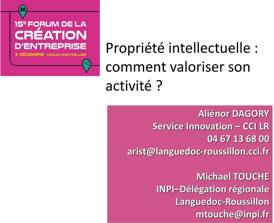 Aliénor DAGORY Service Innovation CCI LR 04 67 13 68 00