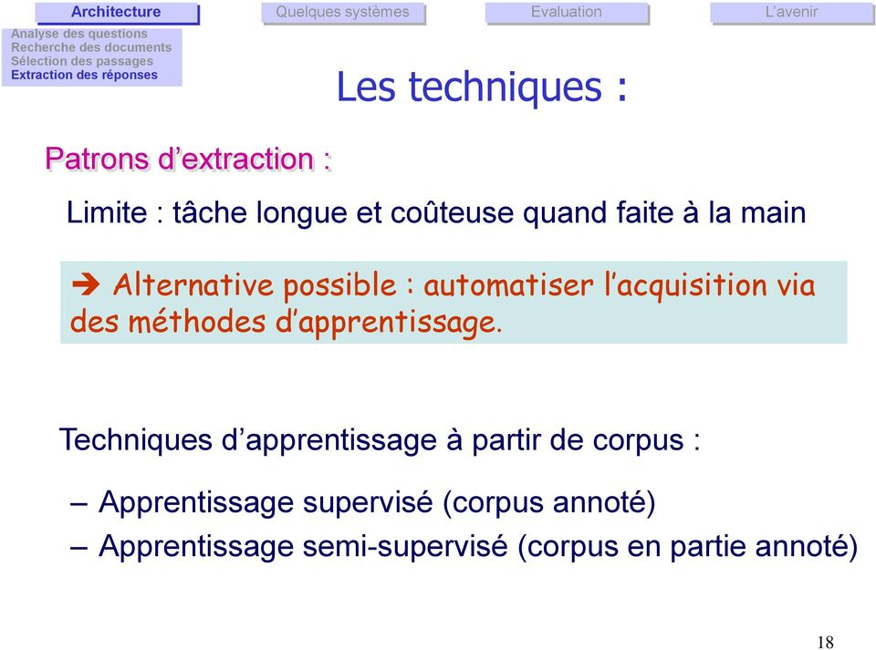 possible : automatiser l acquisition via des méthodes d apprentissage.