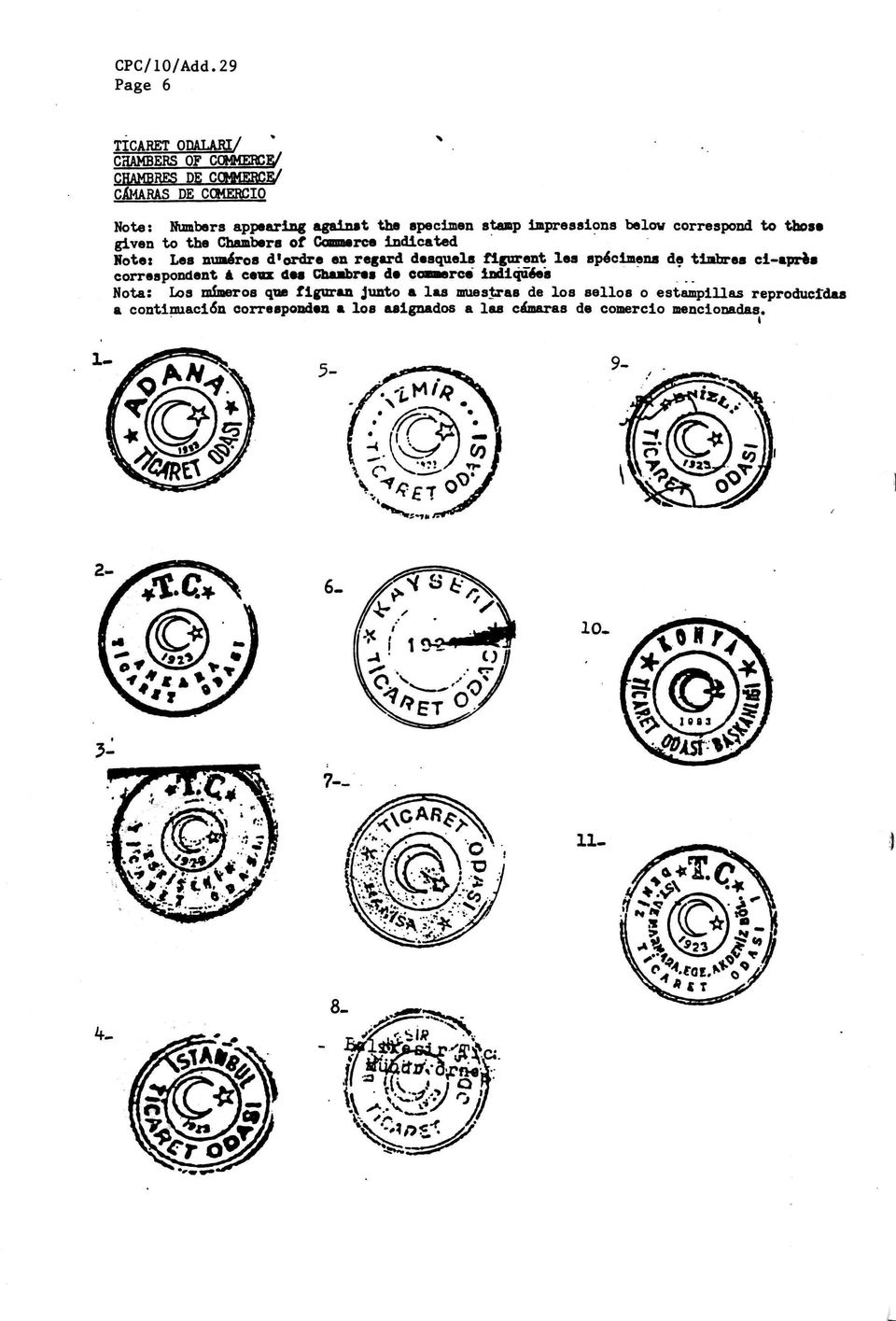 stamp impressions below correspond to those given to the Chambers of Commerce indicated Note: Les numéros d'ordre en regard desquels
