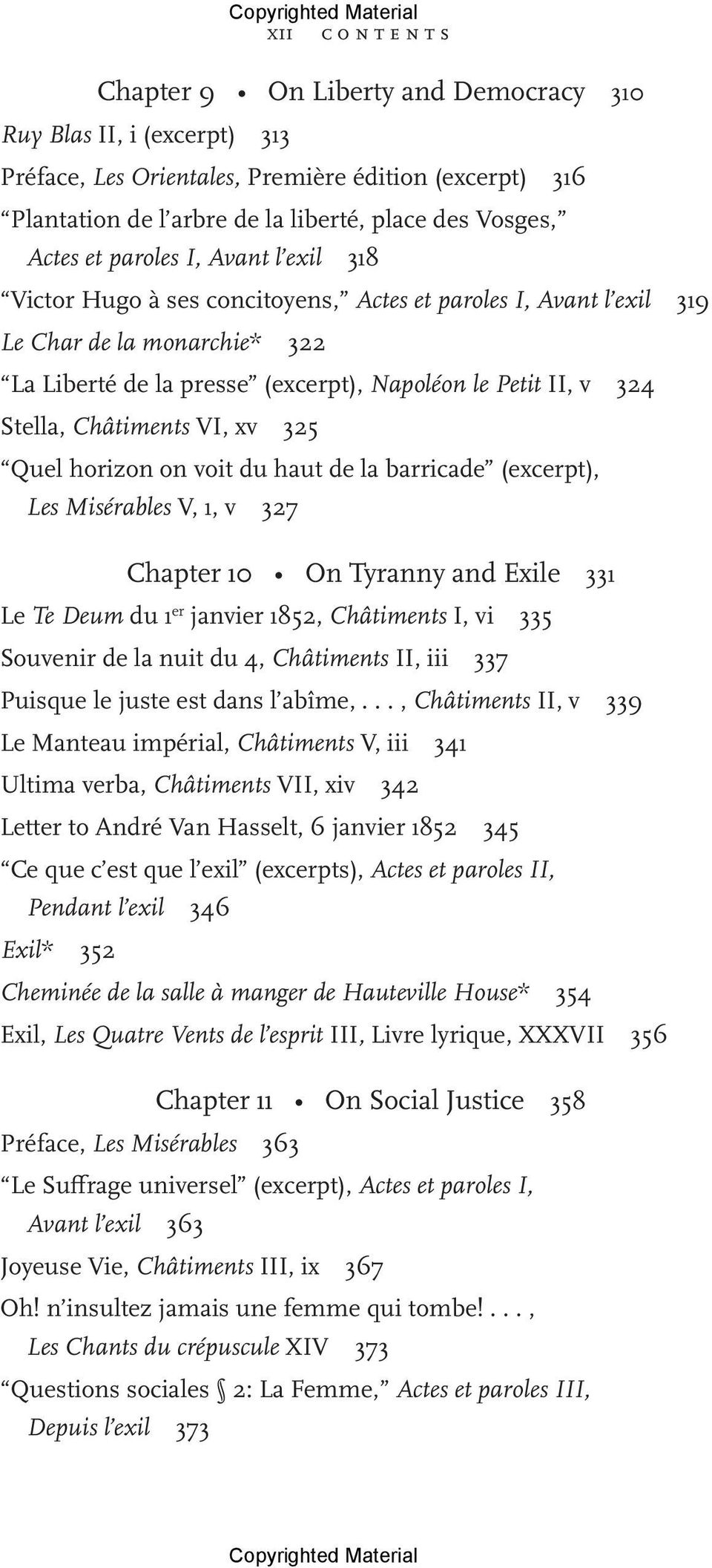 Châtiments VI, xv 325 Quel horizon on voit du haut de la barricade (excerpt), Les Misérables V, 1, v 327 Chapter 10 On Tyranny and Exile 331 Le Te Deum du 1 er janvier 1852, Châtiments I, vi 335