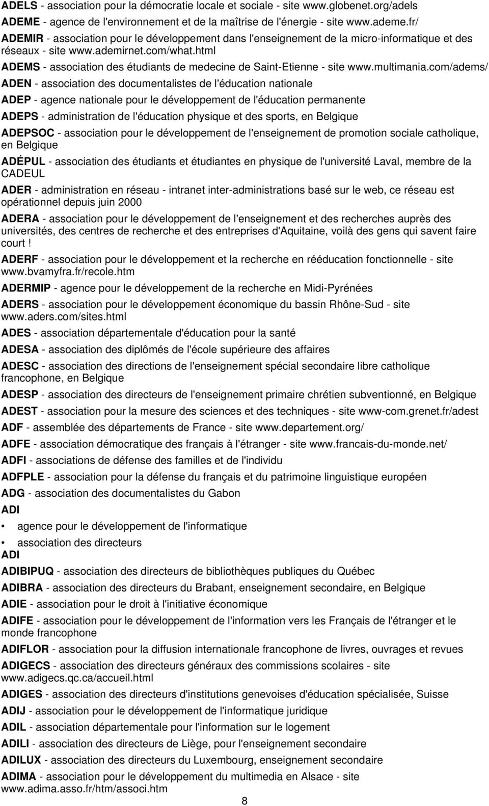 html ADEMS - association des étudiants de medecine de Saint-Etienne - site www.multimania.