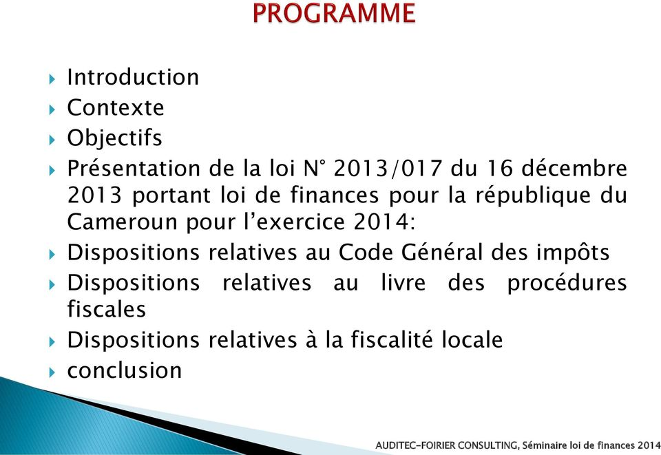 2014: Dispositions relatives au Code Général des impôts Dispositions relatives