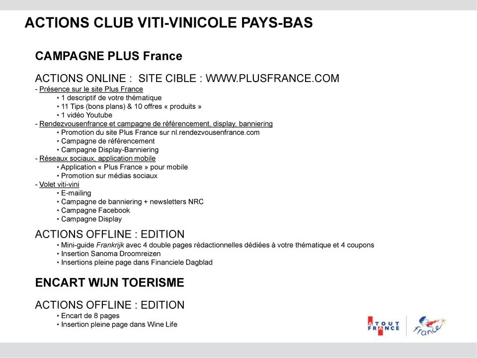 banniering Promotion du site Plus France sur nl.rendezvousenfrance.
