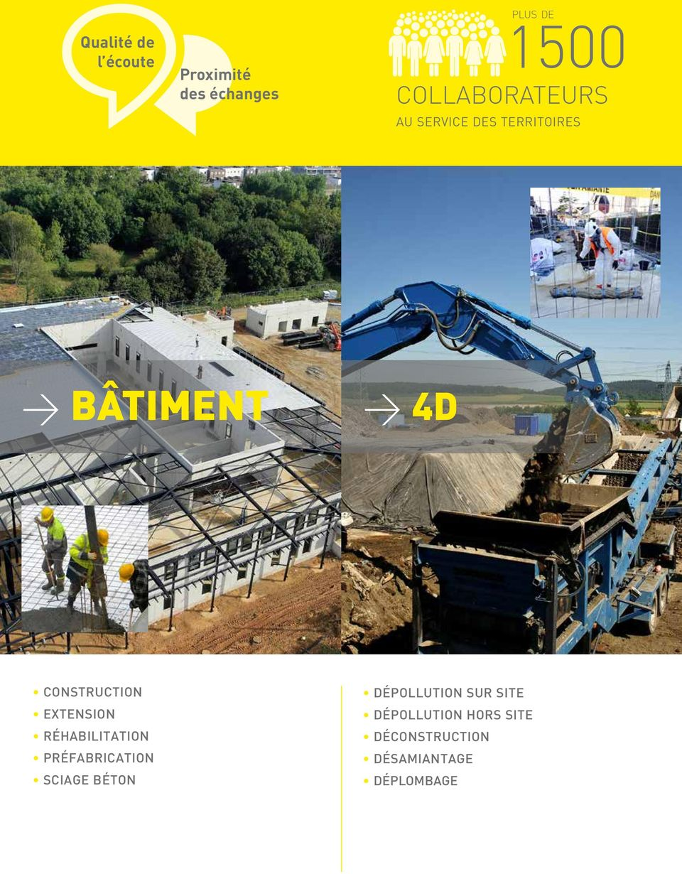 4D CONSTRUCTION EXTENSION RÉHABILITATION PRÉFABRICATION SCIAGE