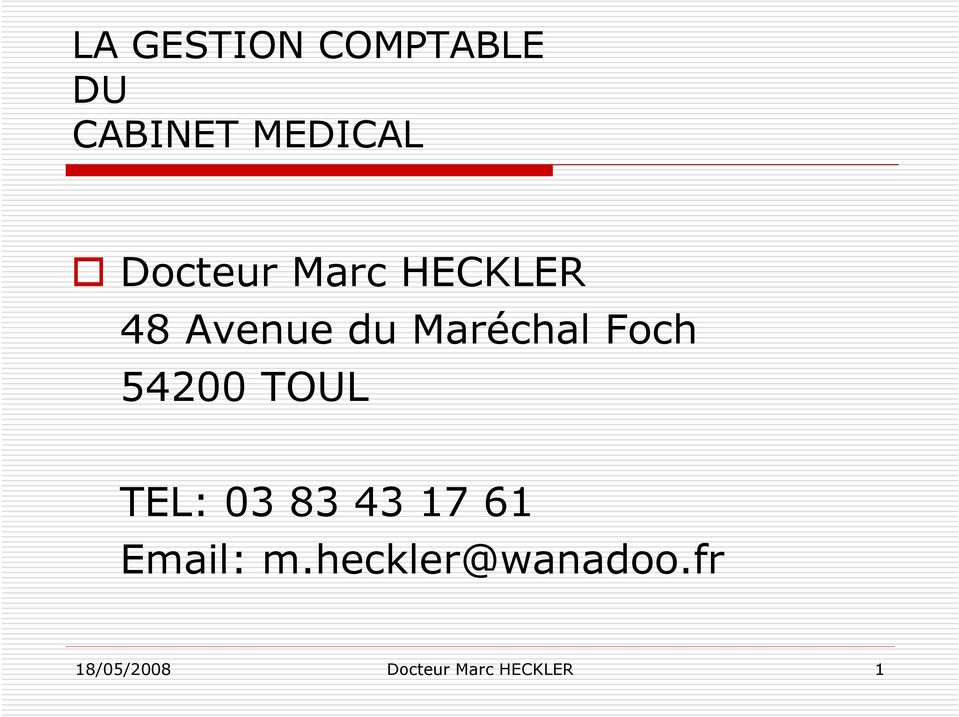 Foch 54200 TOUL TEL: 03 83 43 17 61 Email: m.