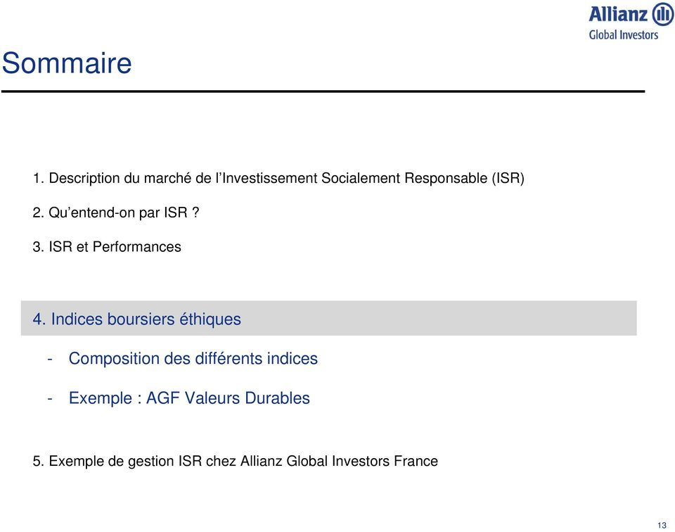 Qu entend-on par ISR? 3. ISR et Performances 4.
