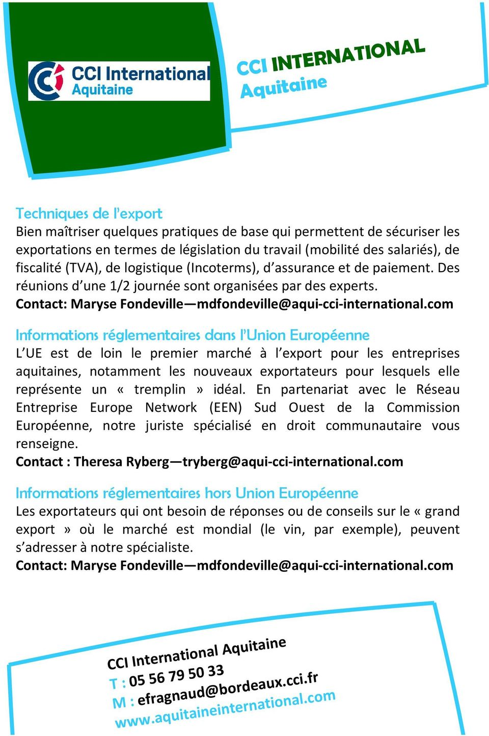 Contact: Maryse Fondeville mdfondeville@aqui-cci-international.