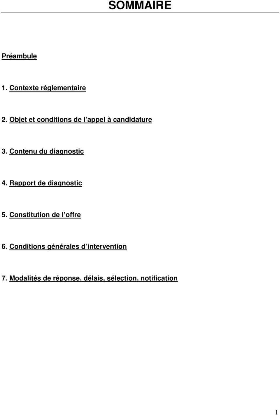 Contenu du diagnostic 4. Rapport de diagnostic 5.