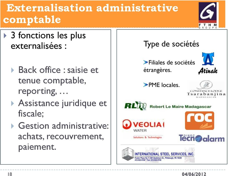 reporting, Assistance juridique et fiscale; Gestion administrative: