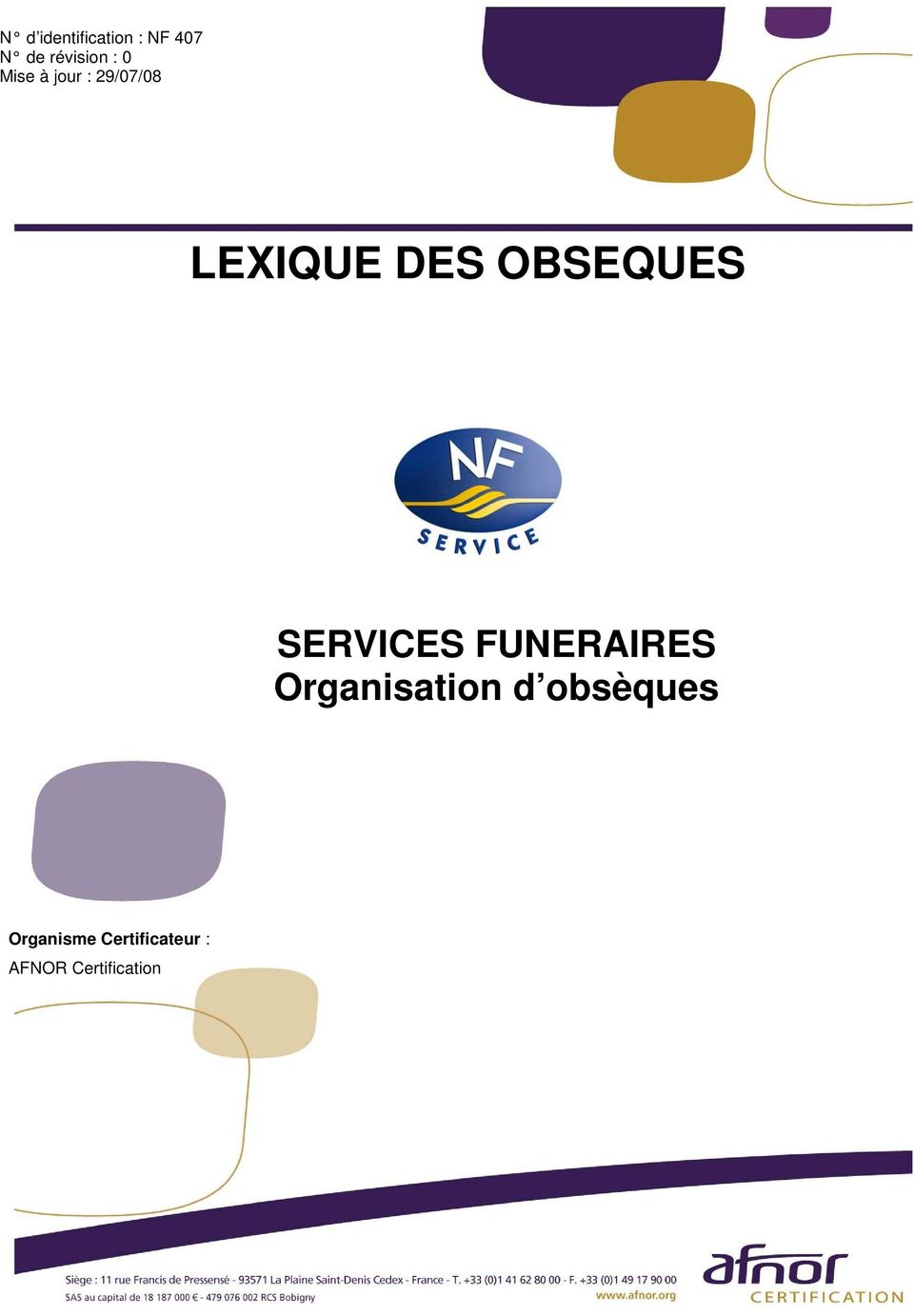 OBSEQUES SERVICES FUNERAIRES Organisation d