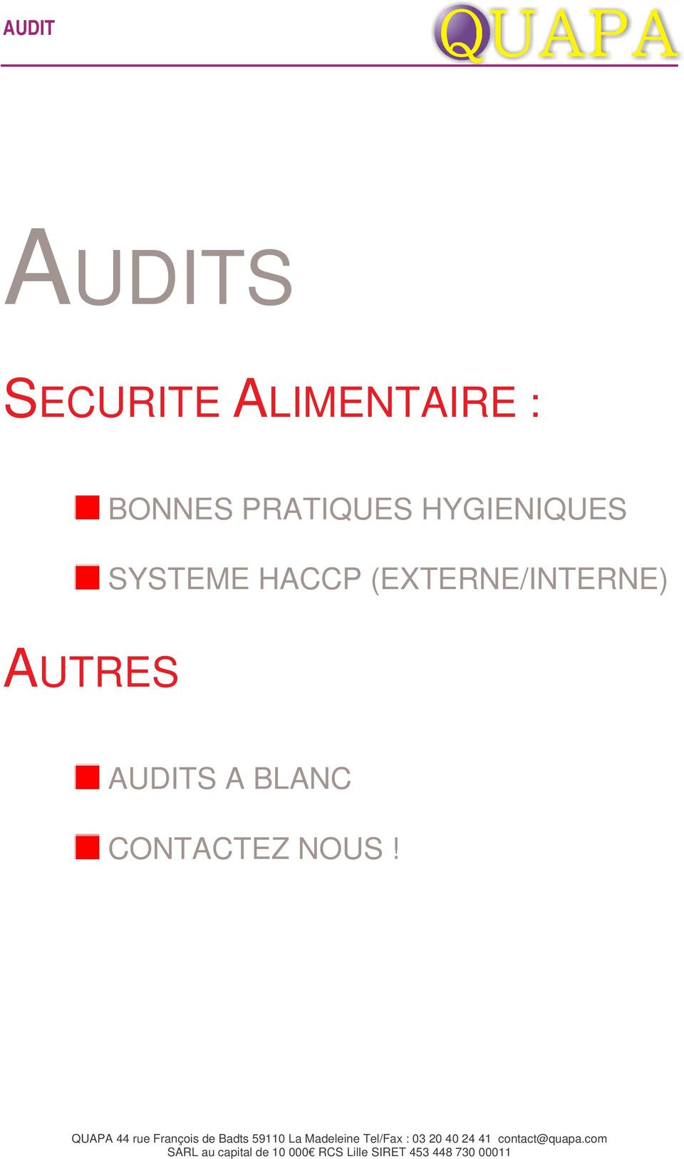 SYSTEME HACCP (EXTERNE/INTERNE)