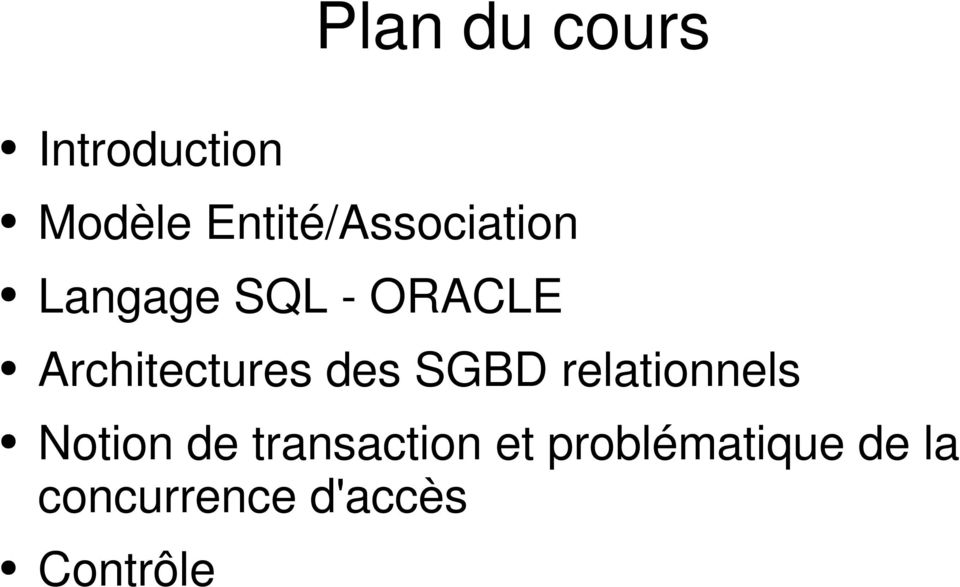 Architectures des SGBD relationnels Notion de