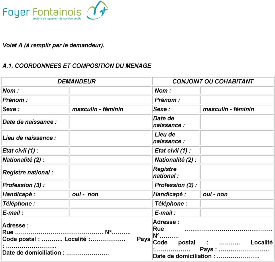 masculin - féminin : Lieu de : : Lieu de : Etat civil (1) : Etat civil (1) : Nationalité (2) : Nationalité (2) : Registre