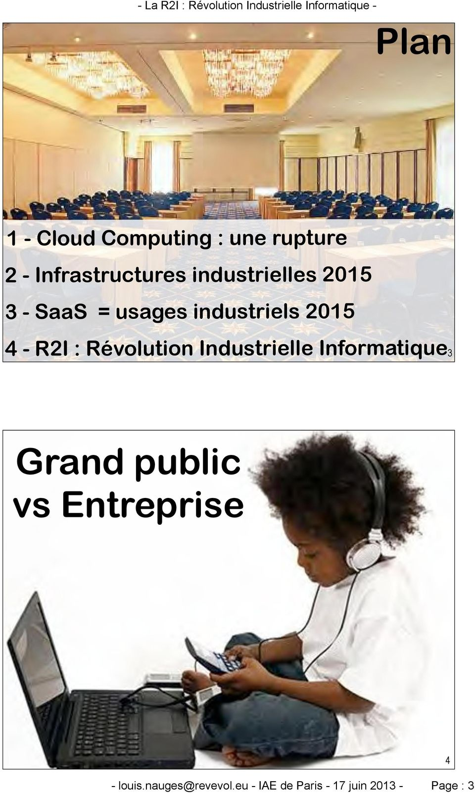 Révolution Industrielle Informatique 3 Grand public vs