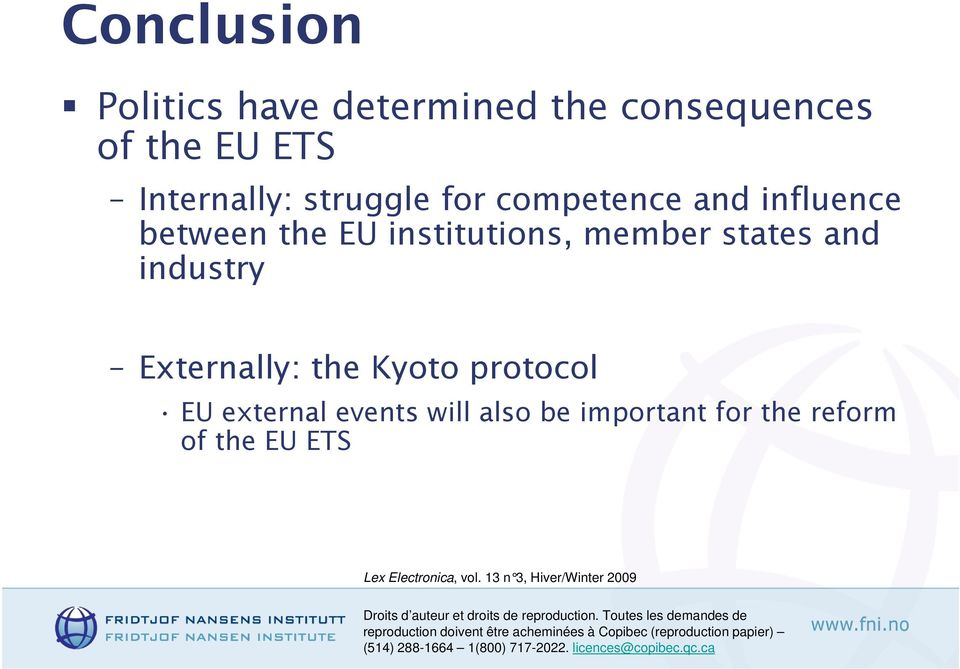 institutions, member states and industry Externally: the Kyoto