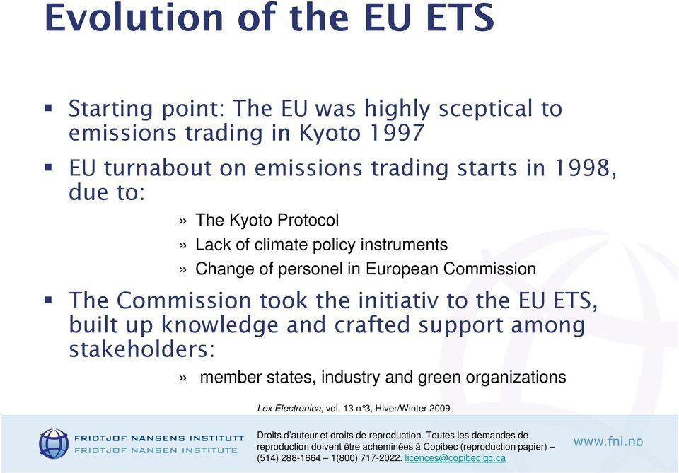 instruments» Change of personel in European Commission The Commission took the initiativ to the EU ETS,