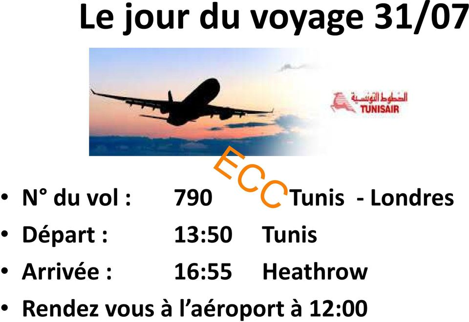 Tunis 16:55 Heathrow Rendez vous