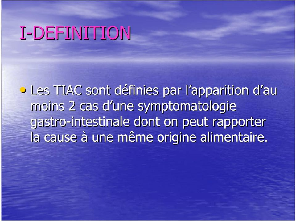 symptomatologie gastro-intestinale dont on