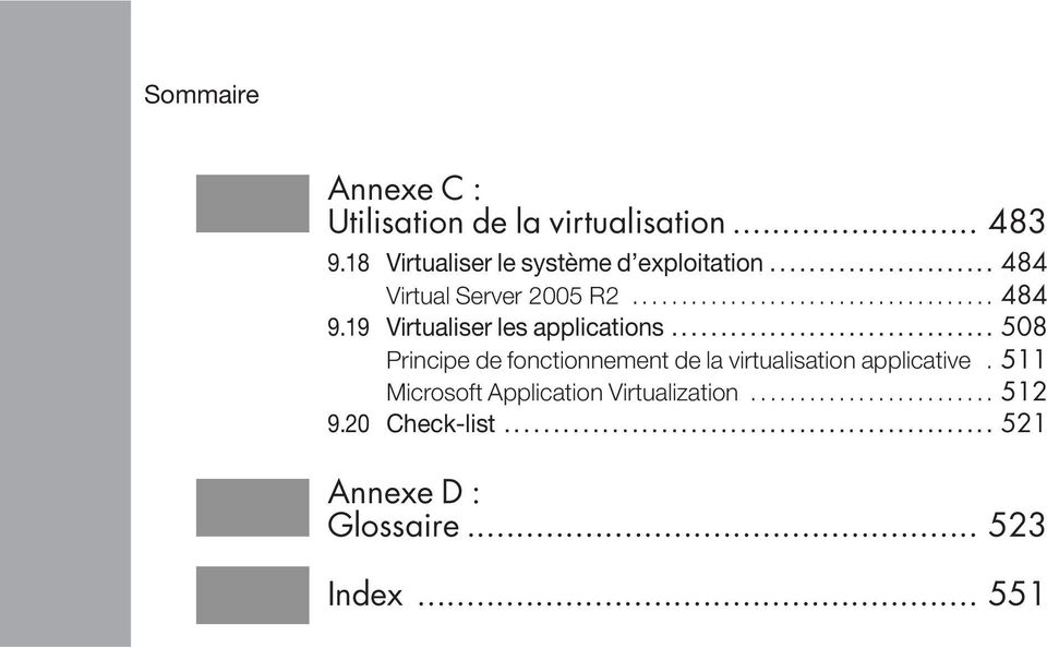 19 Virtualiser les applications.