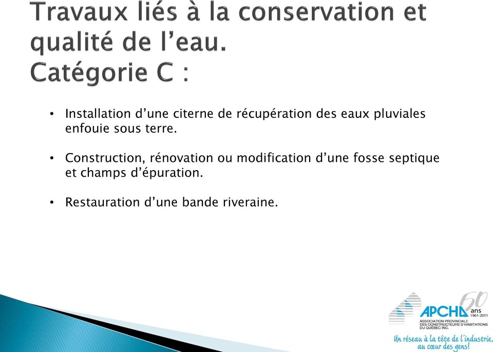 Construction, rénovation ou modification d une