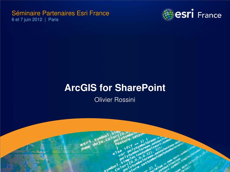 2012 Paris ArcGIS for