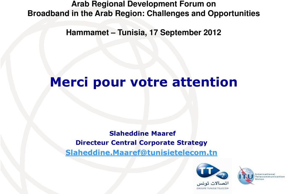 September 2012 Merci pour votre attention Slaheddine Maaref