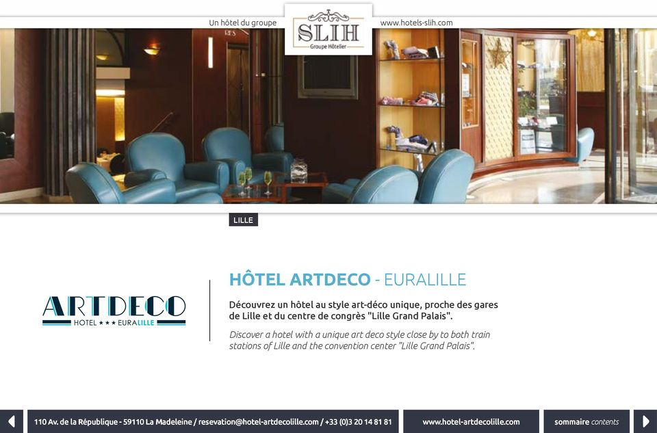 "Discover a hotel with a unique art deco style close by to both train stations of Lille and the convention center ""Lille"