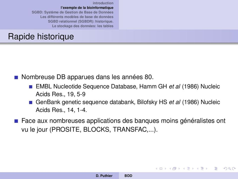 , 19, 5-9 GenBank genetic sequence databank, Bilofsky HS et al (1986) Nucleic Acids