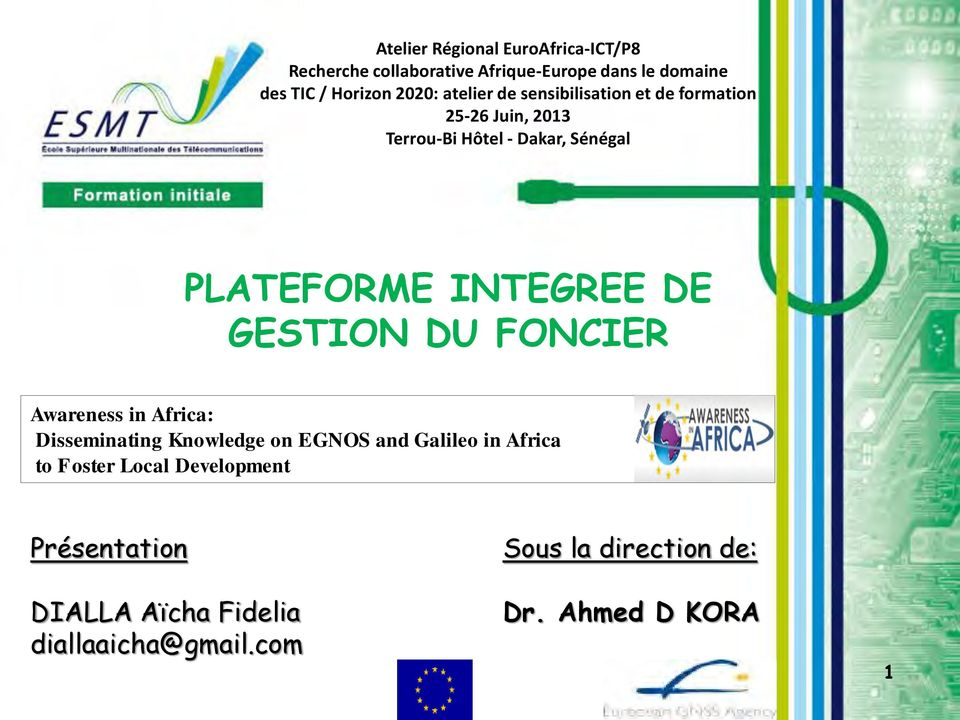 INTEGREE DE GESTION DU FONCIER Awareness in Africa: Disseminating Knowledge on EGNOS and Galileo in Africa to