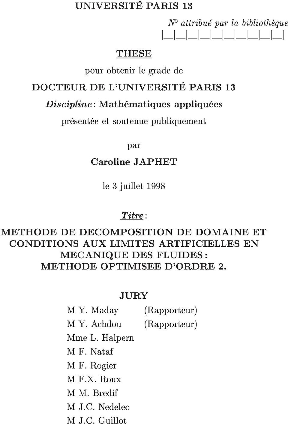 le3juillet1998 METHODEDEDECOMPOSITIONDEDOMAINEET CONDITIONSAUXLIMITESARTIFICIELLESEN Titre: