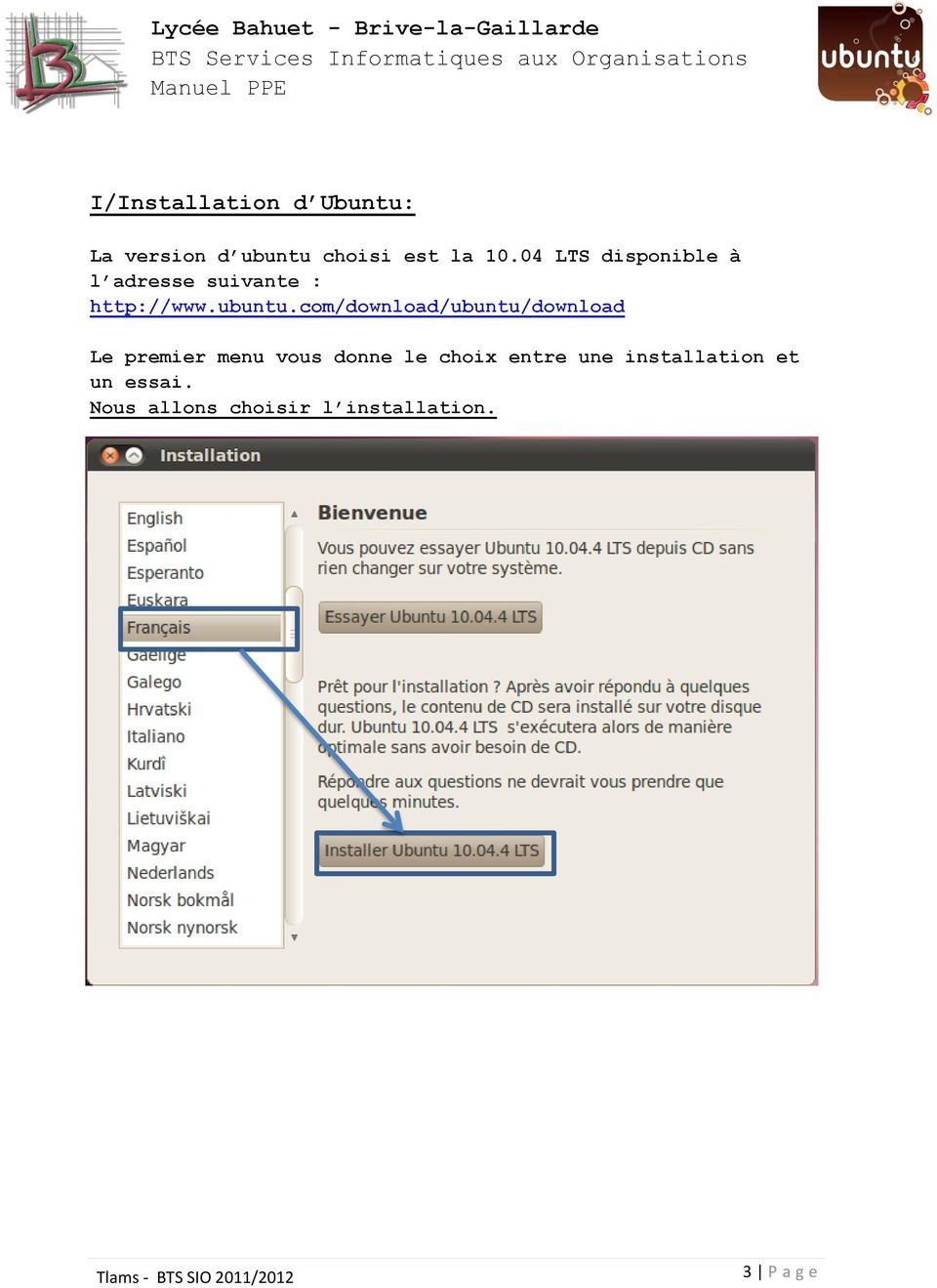 com/download/ubuntu/download Le premier menu vous donne le choix
